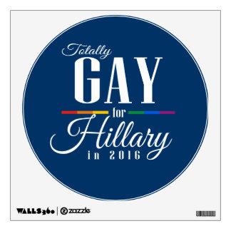 TOTALMENTE GAY PARA HILLARY VINILO ADHESIVO