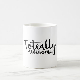 Tote-ally Awesome Coffee Cup