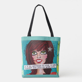 """TOTE BAG-I""""D DO ANYTHING TO LOSE 10 LBS"""