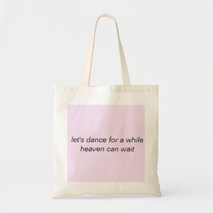 Tote Bag Let S Dance For A While