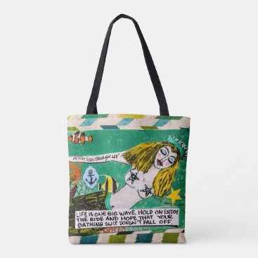 Tote bag- life is one big wave