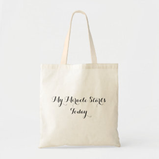 Tote Bag - My Miracle Starts Today