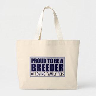 Tote orgulloso del criador de perros, mascotas bolsa tela grande