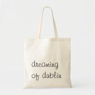 Tote Your Dreams 2.0 Budget Tote Bag