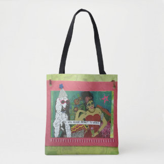 Totebag- I WAS NEVER MEANT TO WORK. Tote Bag