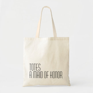 TOTES A MAID OF HONOR BUDGET TOTE BAG