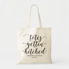 Totes Gettin' Hitched Wedding Personalized2 at Zazzle