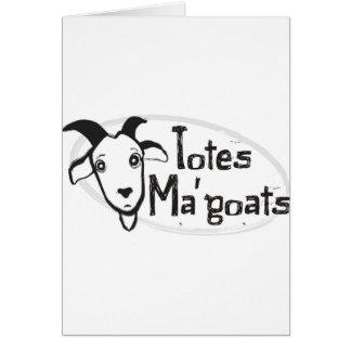 Tote's Ma' Goats Card