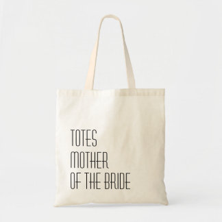 TOTES Mother of the Bride Budget Tote Bag