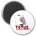 TOTUS - Obama - el presidente del tablero televisi Imán Redondo 5 Cm