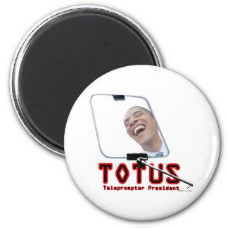 TOTUS - Obama - The Teleprompter President Magnet