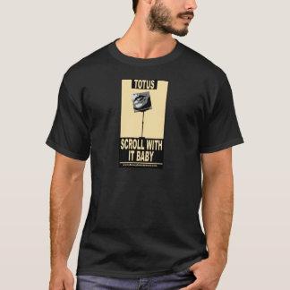 TOTUS-SCROLLER T-Shirt
