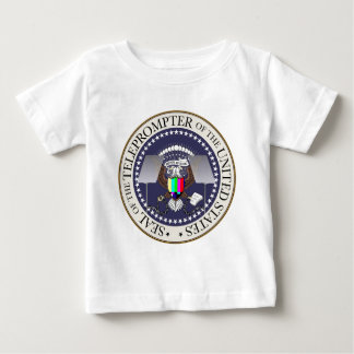 TOTUS THE TELEPROMPTER SEAL BABY T-Shirt