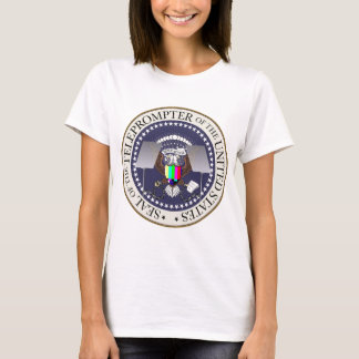 TOTUS THE TELEPROMPTER SEAL T-Shirt