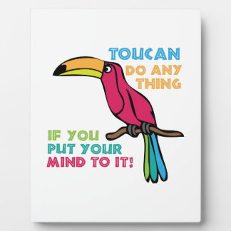 Toucan Do Anything Display Plaques
