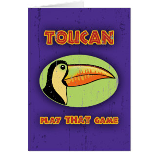 Toucan Play THAT Game Card