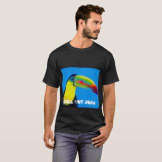"Toucan Tropical Bird ""Chill Out Dude"" T-Shirt"