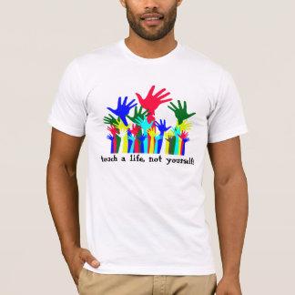 Touch A Life! T-Shirt