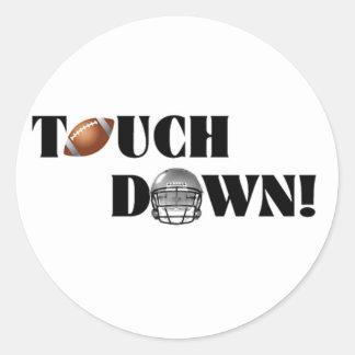 Touch Down! Classic Round Sticker