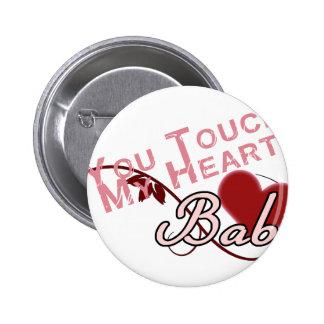 Touch - miss a Shirt Design Pin