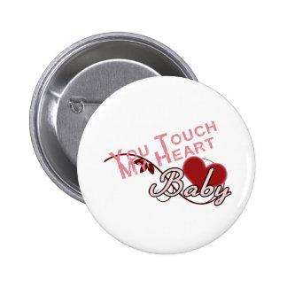 Touch - miss a Shirt Design Pinback Button