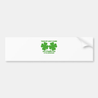 Touch My Lucky Charms - I'll Choke Your...png Bumper Stickers