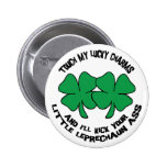 Touch My Lucky Charms - I'll Kick Your... Button