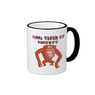 Touch My Monkey Funny T-shirts Gifts Ringer Coffee Mug
