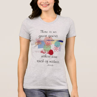 Touch of madness -- Aristotle T-shirt