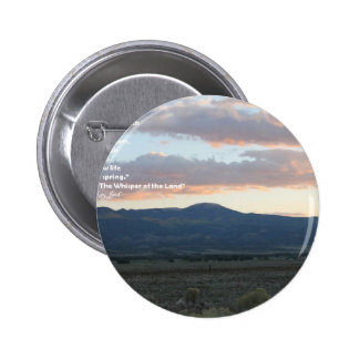 Touch the Land.jpg Pinback Buttons