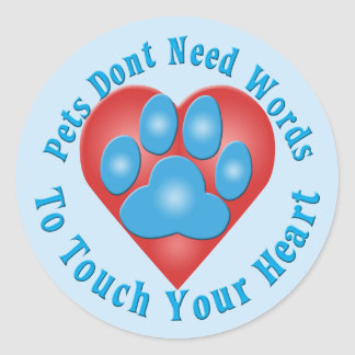 Touch Your Heart Round Stickers