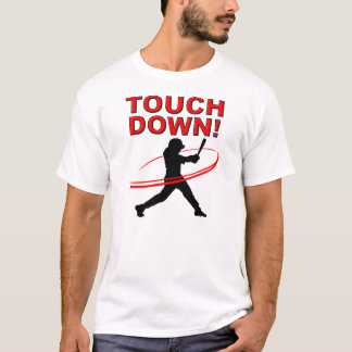 Touchdown Baseball Funny T-shirt