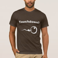 Touchdown!! Cool dad to be shirt
