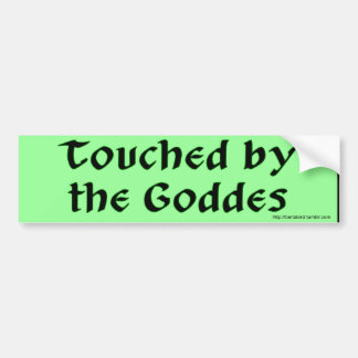 Touched by the Goddess bumper sticker
