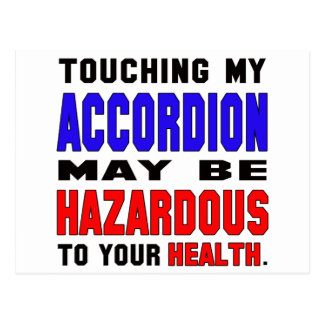 Touching my accordion may be hazardous to your hea postcard