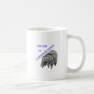 Tough as Tardigrades Classic White Coffee Mug