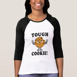 Tough Chocolate Chip Cookie T-Shirt