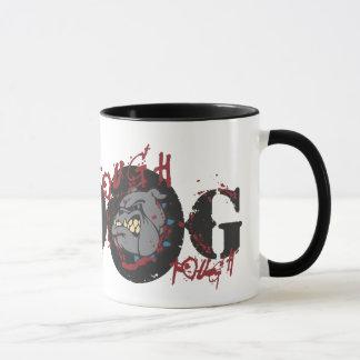 Tough Dog Design Mug