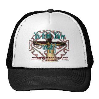 Tough Enough? Trucker Hat