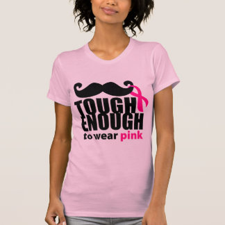 Tough Enough to Wear Pink, breast cancer awareness T-Shirt