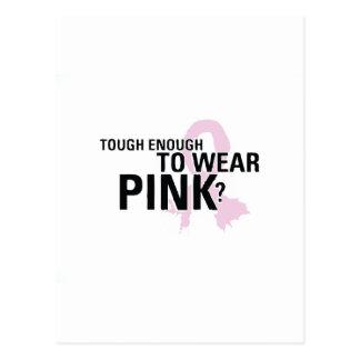 Tough Enough To Wear Pink? Postcard