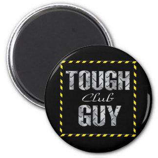 Tough Guy Club Magnet