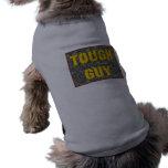Tough Guy Dog Dog Tshirt