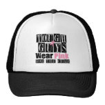 Tough Guys Wear Pink For The Cure Trucker Hat