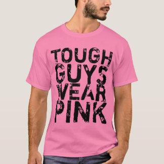 Tough guys wear pink funny shirt