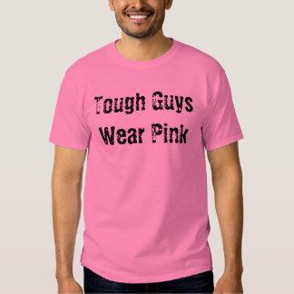 Tough Guys Wear Pink T Shirt