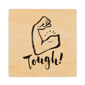 Tough - Hand Lettering Typography Design Maple Wood Coaster