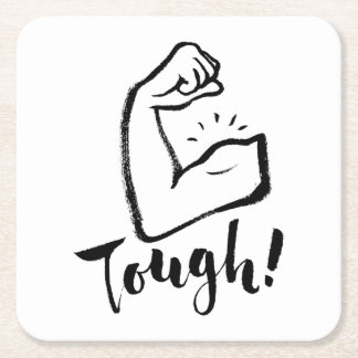 Tough - Hand Lettering Typography Design Square Paper Coaster