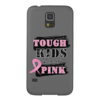 Tough Kids Wear Pink - Breast Cancer Awareness Galaxy S5 Cases