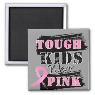 Tough Kids Wear Pink - Breast Cancer Awareness Refrigerator Magnets